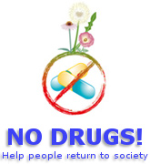 No drugs! Help people return to society